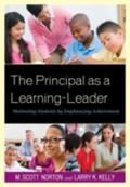 Principal As a Learning-Leader : Motivating Students by Emphasizing Achievement
