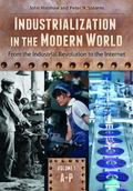 Industrialization in the Modern World : From the Industrial Revolution to the Internet