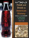 Food and Drink in American History : A
