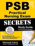 Psb Practical Nursing Exam Secrets Study Guide: Psb Test Review for the Psychological Servic...