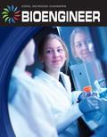 Bioengineer (Cool Careers)