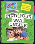 Super Smart Information Strategies : Find Your Way Online