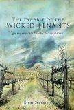 The Parable of the Wicked Tenants: An Inquiry into Parable Interpretation (Wissenschaftliche...