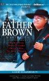Father Brown Mysteries, The - The Blue Cross, The Secret Garden, The Queer Feet, and The Arr...