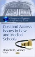 Cost and Access Issues in Law and Medical Schools