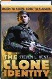 The Clone Identity (3 in 1 Omnibus - Clone Republic; Rogue Clone; the Clone Alliance) (Clone...