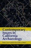 Contemporary Issues in California Archaeology