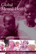 Global Mental Health : Anthropological Perspectives