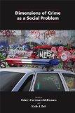Dimensions of Crime as a Social Problem