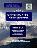 Opportunity Intersection Step 6 : Imaginative and Creative Problem Solving