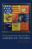 Re-Framing the Transnational Turn in American Studies (Re-Mapping the Transnational: A Dartm...