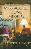 Miss Aggie's Gone Missing (Center Point Christian Mystery)