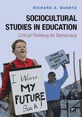 Sociocultural Studies in Education : Critical Thinking for Democracy