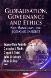 Globalisation, Governance and Ethics: New Managerial and Economic Insights (Economic Issues, Problems and Perspectives)