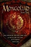 Mongoliad, the: Book Two : Book Two