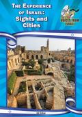 Experience of Israel : Sights and Cities