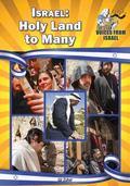 Israel : Holy Land to Many