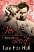Her Secret : The Promise Series, Book 5