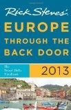 Rick Steves' Europe Through the Back Door 2013 : The Travel Skills Handbook