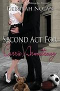 Second Act for Carrie Armstrong