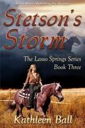 Lasso Spring Book Three : Stetson's Storm