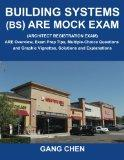 Building Systems (BS) ARE Mock Exam (Architect Registration Exam): ARE Overview, Exam Prep T...