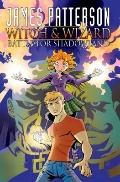 James Patterson's Witch and Wizard: Battle for Shadowland TP : Battle for Shadowland TP