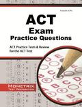 ACT Exam Practice Questions : ACT Practice Tests and Review for the ACT Test