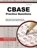 CBASE Practice Questions : CBASE Practice Tests and Exam Review for the College Basic Academ...