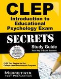 CLEP Introduction to Educational Psychology Exam Secrets Study Guide : CLEP Test Review for ...