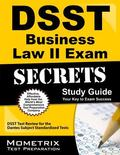 DSST Business Law II Exam Secrets Study Guide : DSST Test Review for the Dantes Subject Stan...