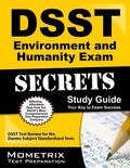 DSST Environment and Humanity Exam Secrets Study Guide : DSST Test Review for the Dantes Sub...