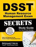 DSST Human Resource Management Exam Secrets Study Guide : DSST Test Review for the Dantes Su...