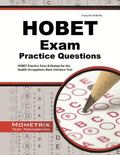 HOBET Practice Questions : HOBET Practice Tests and Exam Review for the Health Organization ...