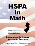 HSPA in Mathematics Secrets Study Guide : HSPA Test Review for the New Jersey High School Pr...