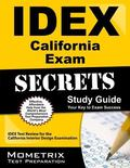 IDEX California Exam Secrets Study Guide : IDEX Test Review for the California Interior Desi...