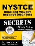 NYSTCE Blind and Visually Impaired (062) Test Secrets Study Guide : NYSTCE Exam Review for t...
