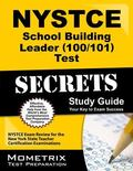 NYSTCE School Building Leader (100/101) Test Secrets Study Guide : NYSTCE Exam Review for th...