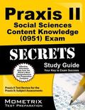Praxis II Social Sciences Content Knowledge (0951) Exam Secrets Study Guide : Praxis II Test...