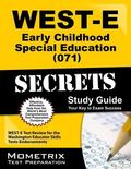 WEST-E Early Childhood Special Education (071) Secrets Study Guide : WEST-E Test Review for ...