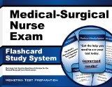 Medical-Surgical Nurse Exam Flashcard Study System: Med-Surg Test Practice Questions & Revie...