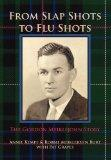 FROM SLAP SHOTS TO FLU SHOTS: The Gordon Meiklejohn Story