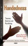 Handedness : Theories, Genetics and Psychology