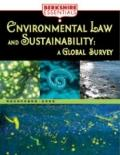Environmental Law and Sustainability : A Global Survey