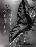 My Gentle Butterfly
