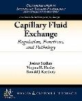Capillary Fluid Exchange: Regulation, Functions, and Pathology (Colloquium Series on Integra...