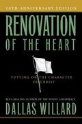 Renovation of the Heart : Putting on the Character of Christ