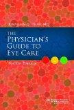 Physician's Guide to Eye Care, Fourth Edition