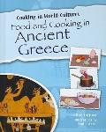 Food and Cooking in Ancient Greece (Cooking in World Cultures)