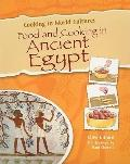 Food and Cooking in Ancient Egypt (Cooking in World Cultures)